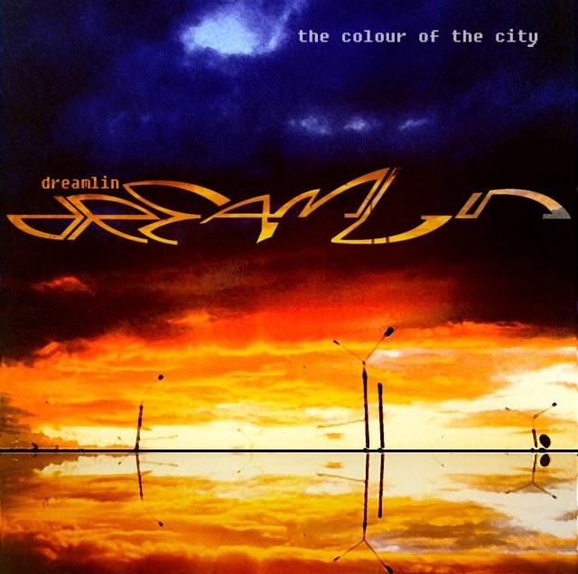 Dreamlin — The Colour Of The City