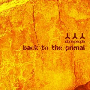 Stone People - Back To The Primal. Обложка диска.