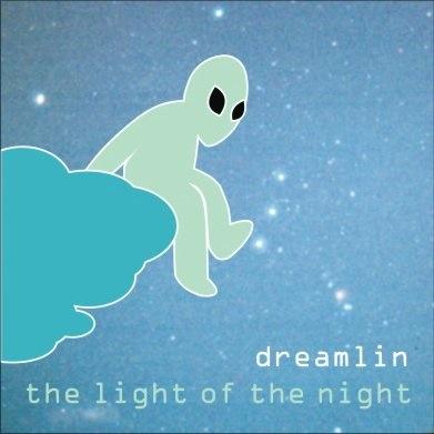 Dreamlin - The Light Of The Night